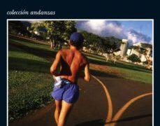 De qué hablo cuando hablo de correr – Haruki Murakami