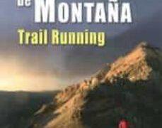 Guía para el corredor de Montaña – Trail Running