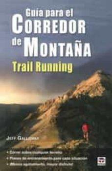 Coincidiendo con la llegada de la primavera hoy incorporamos a nuestra biblioteca una de las mejores guías para iniciarse o perfeccionarnos en el mundo del trail running