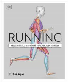 Running: Mejora tu técnica, evita lesiones, perfecciona tu entrenamiento