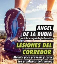 Lesiones del Corredor – Ángel de la Rubia
